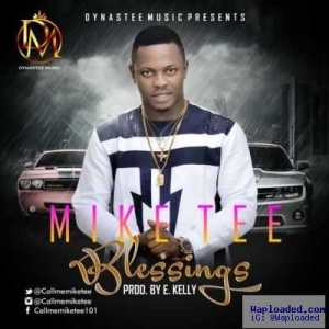 Mike Tee - Blessings